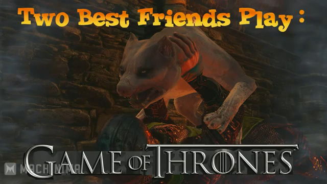 Two best friends play game of thrones