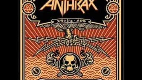 Anthrax-I Am The Law