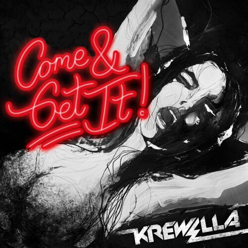 Krewella Come And Get It Razihel Remix Come  amp Get It - Krewella Wiki