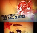 "Main Stage 2: ""The Rail Crasher"""
