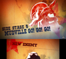 """Side Stage 5: """"Mudville Go! Go! Go!"""""""