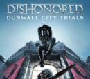 Dunwall City Trials