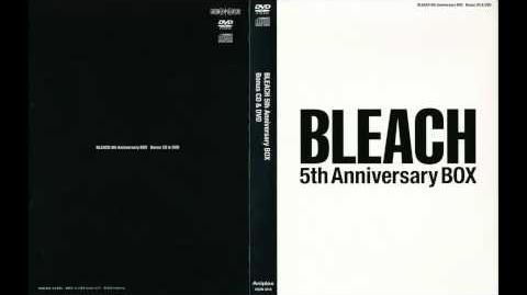Bleach 5th Anniversary Box CD 1 - Track 21 - BL 996