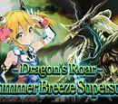 """""""Dragon's Roar - Summer Breeze Superstar"""""""