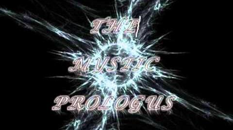 The Mystic Prologus/Capítulo 1