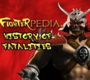 The History of Fatalities