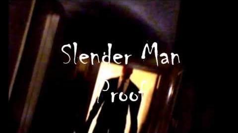 Slender Man Proof