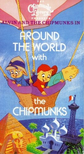 Alvin And The Chipmunks In Around The World With The