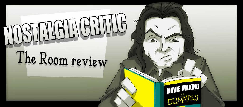 The Nostalgia Critic S The Room