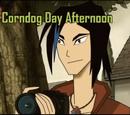Corndog Day Afternoon
