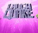 Laugh Quake