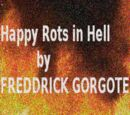 Happy Rots in Hell