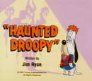 Haunted Droopy