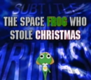 The Space Frog Who Stole Christmas