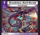 Dreadclaw, Dark Herald
