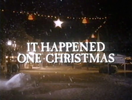 It Happened One Christmas Christmas Specials Wiki