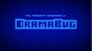 Dramabug Title Card.png