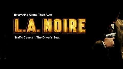 LA. Noire - Traffic Case 1 The Driver's Seat
