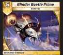 Blinder Beetle Prime