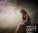 Don't Cry - Park Bom
