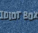 Idiot Box (transcript)