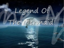 Legend of the Mermaid!.png