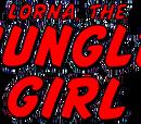 Lorna the Jungle Girl Vol 1