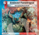 Enslaved Flametropus