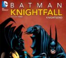 Batman: Knightfall Volume Three - KnightsEnd (Collected)