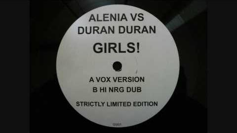 ALENIA vs DURAN DURAN GIRLS!