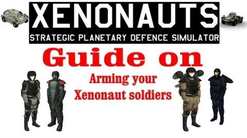 Xenonauts tutorial - Guide on how to arm your troops