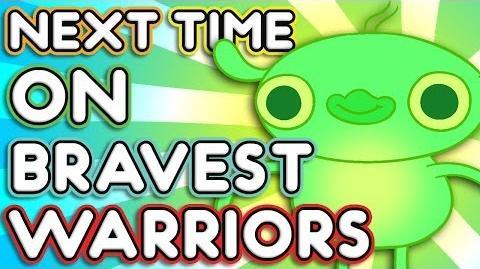 "Next Time on Bravest Warriors - ""Robo Chris"" Bravest Warriors Season 2 Ep. 2"