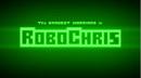 RoboChris titlecard.png