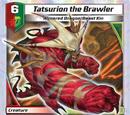 Tatsurion the Brawler