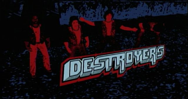 The Destroyers - The Warriors