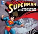 Superman: Dark Knight Over Metropolis (Collected)