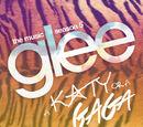 Glee: The Music, A Katy or A Gaga (EP)