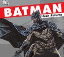 Batman: Hush Returns (Collected)