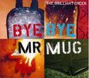 The Brilliant Green - Bye Bye Mr. Mug