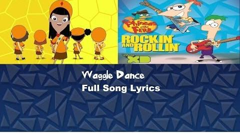 Phineas and Ferb - Waggle Dance Full Song with Lyrics