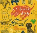 Brick Dog and Other Stories