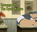 Revenge of the Cycle Killers
