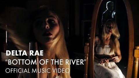 Delta Rae - Bottom Of The River Official Music Video