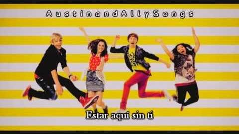 Austin & Ally - Can't Do It Wtihout You (Tema Principal de la Serie) - Sub. Español