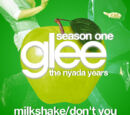 Milkshake/Don't You Want Me
