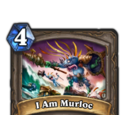 I Am Murloc