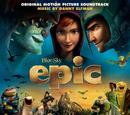 Epic: Original Motion Picture Soundtrack