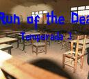 Run of the Dead/Temporada 3