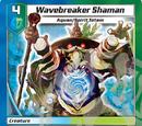 Wavebreaker Shaman