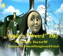 """Emily's """"Weird"""" Day"""